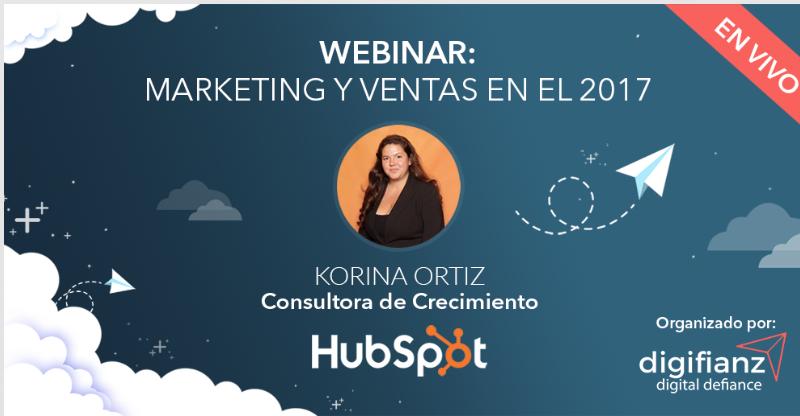 Marketing y Ventas en el 2017 con Korina Ortiz de HubSpot