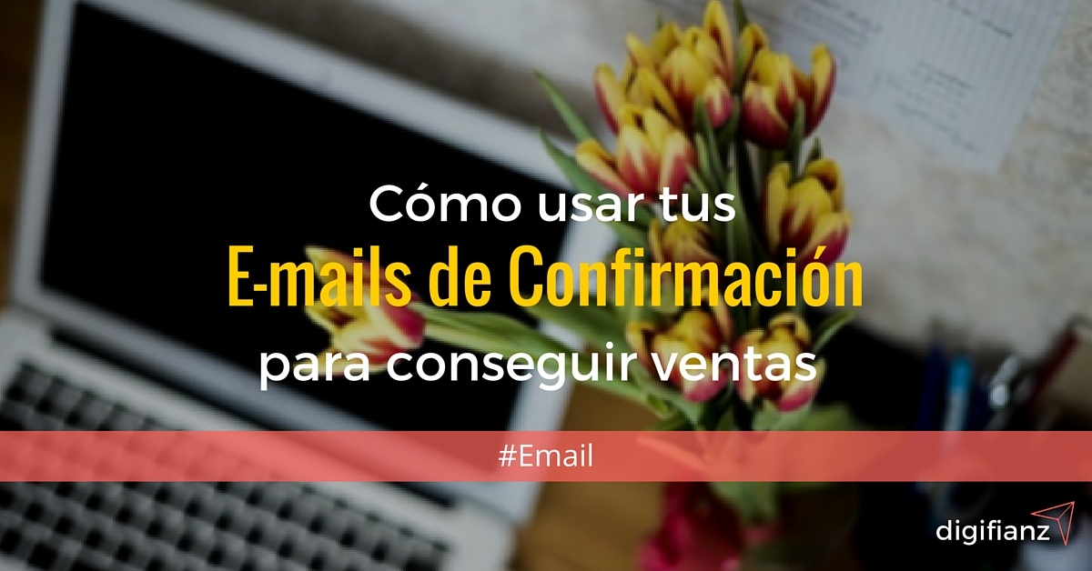 emails de confirmación