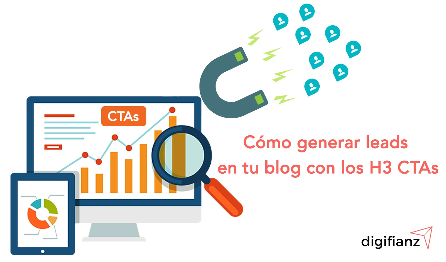 Cómo generar leads en tu blog con los H3 CTAs