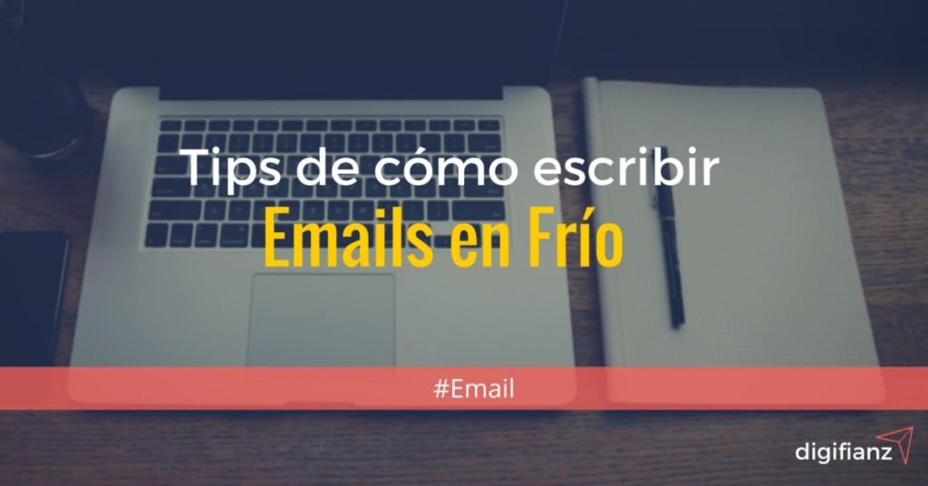 Tips de como escribir emails en frio
