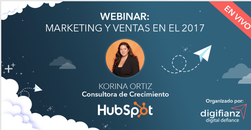 Marketing y Ventas en el 2017 con Korina Ortiz de HubSpot