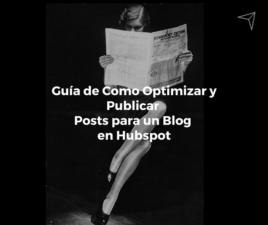 Guía para optimizar y publicar posts para un blog en Hubspot